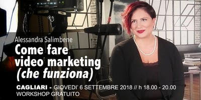 Come fare video marketing (che funziona) - Cagliari