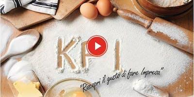 KPI (Key Performance Ingredients) - Riscopri il gusto di fare impresa 28/06/2018