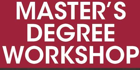 Master's Degree Workshop tickets