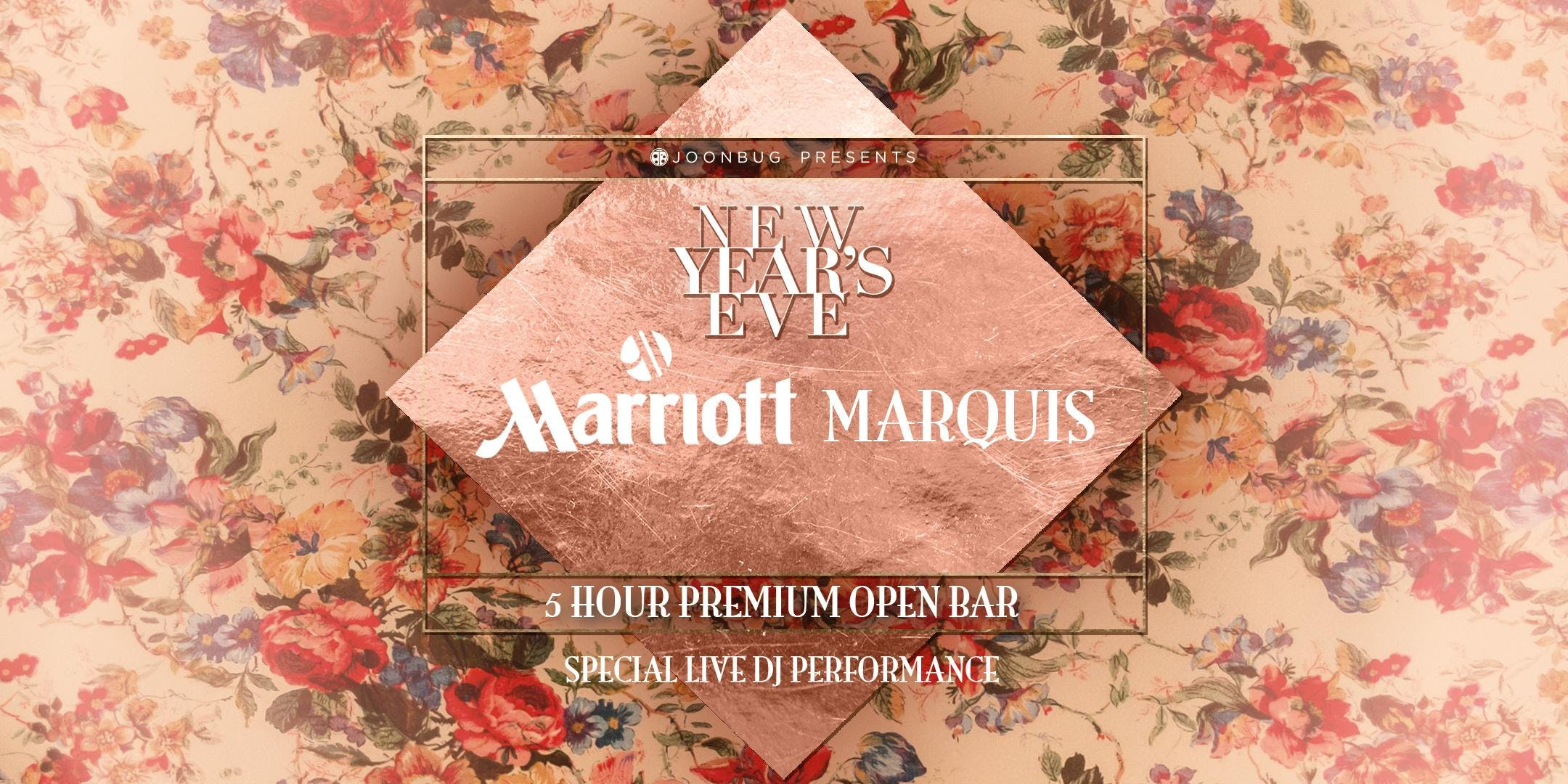 Joonbug.com Presents Marriott Marquis New Yea