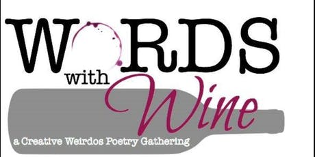 WORDS With Wine: Poetry Gathering tickets