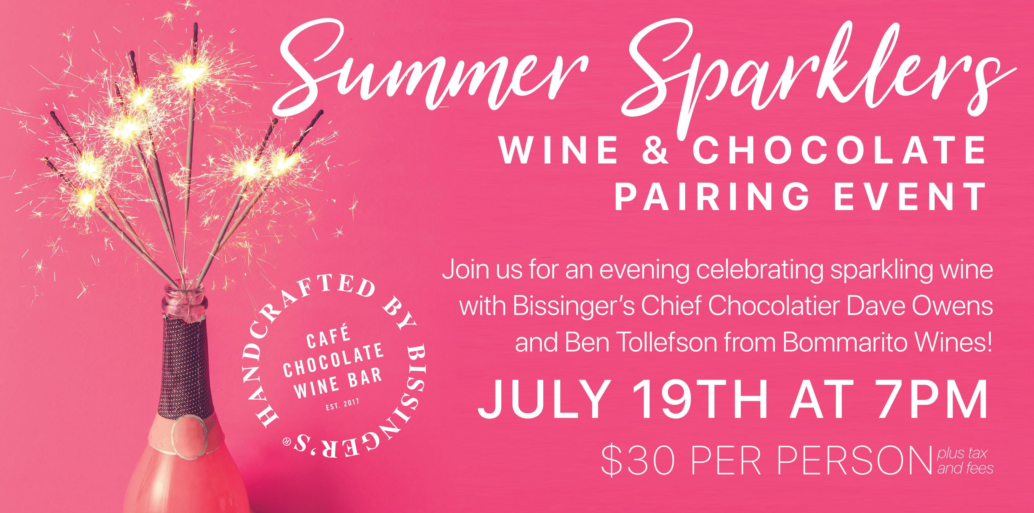 Summer Sparklers Wine + Bissinger's Chocolate