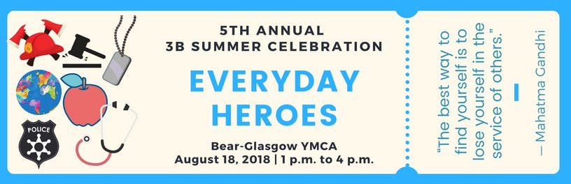 5th Annual 3B Summer Celebration - Every Day Heroes