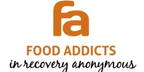 Food Addicts in Recovery Anonymous (FA) meeting tickets
