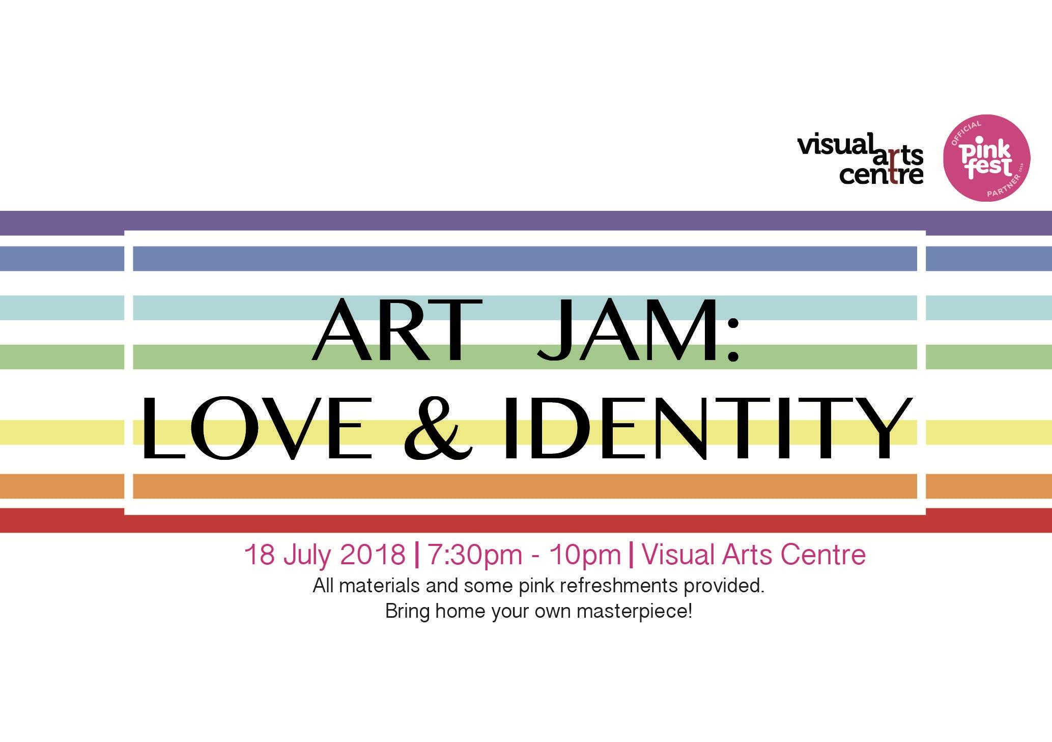 ART JAM Love &amp Identity
