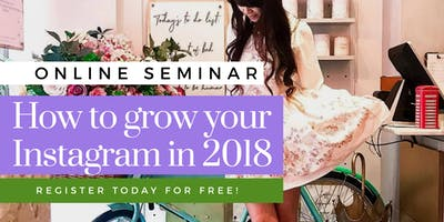 FREE - Discover How to Multiply Your Instagram Following in 2018 (BELFAST) JULY