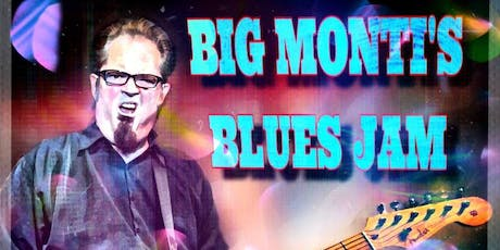 Big Monti's Blues Jam tickets
