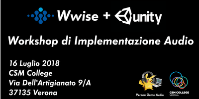 Wwise + Unity: Workshop di Implementazione Audio