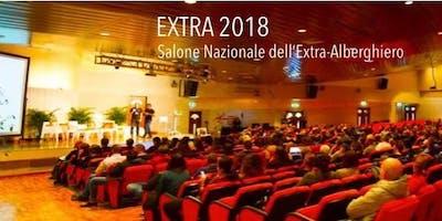 EXTRA 2018 - Salone Nazionale dell'Extra-Alberghiero