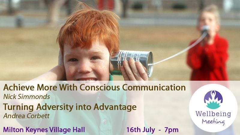 Achieve More With Conscious Communication & T
