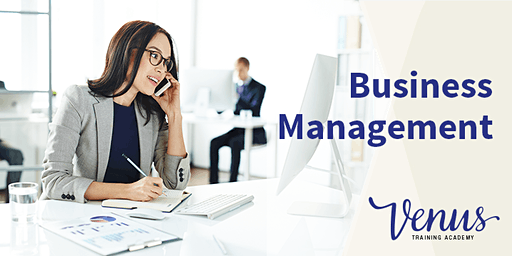 Venus Academy Virtual - Business Management (6 Month Programme) - 2nd April 2020