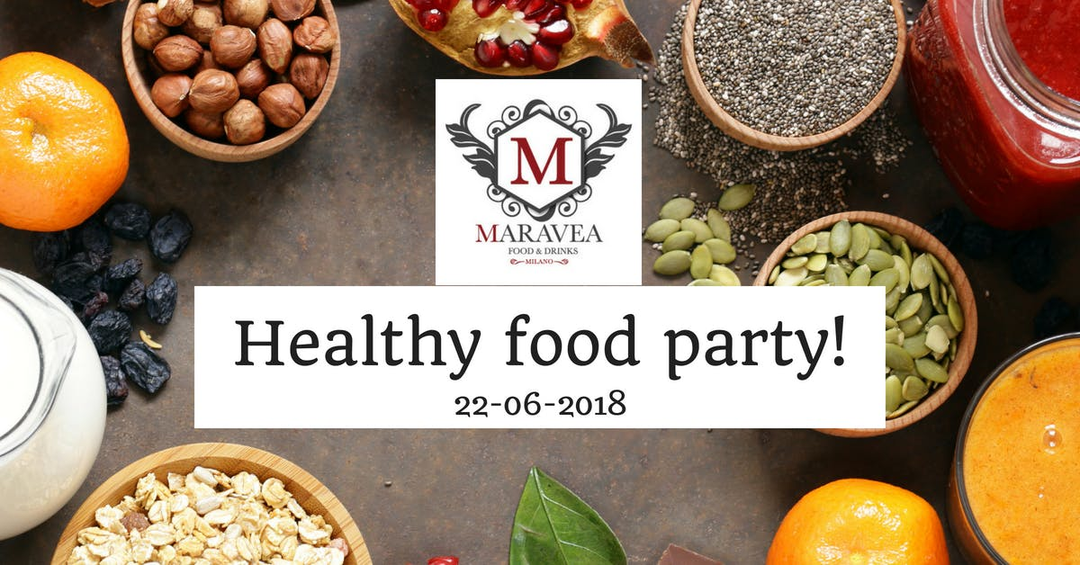Healty food party!