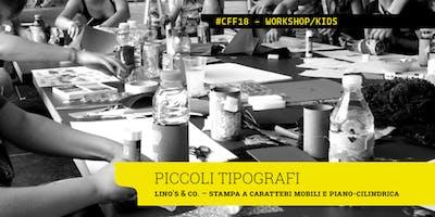 PICCOLI TIPOGRAFI - Lino's & Co. x Cotonfioc Festival