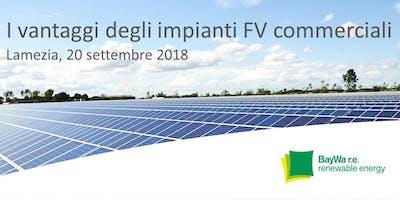 Lamezia Terme | I vantaggi degli impianti fotovoltaici commerciali: soluzioni SolarEdge e opportunità dal mercato.