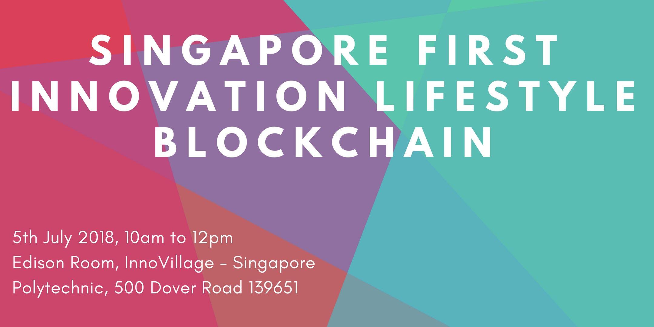 Singapore First Innovation Lifestyle Blockchain