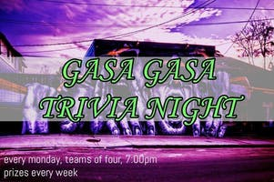 Gasa Gasa Drunk Trivia Monday's