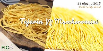 Tajarin vs Maccheroncini: impugna la forchetta e diventa giurato!