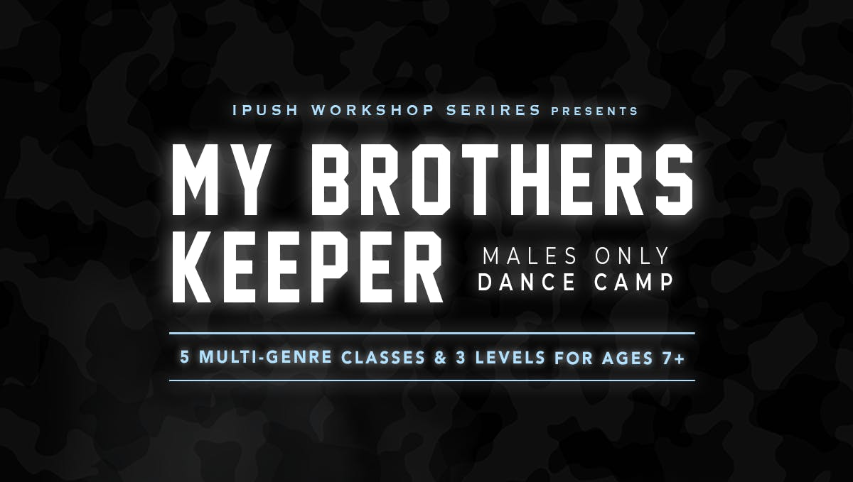 My Brother's Keeper (All Males) Dance Camp