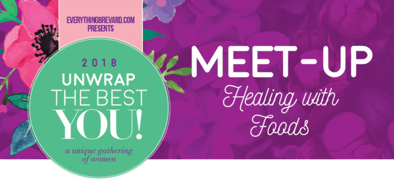 Unwrap the BEST You Meet Up - Healing With Foods