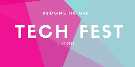 Bridging The Gap: Tech Fest