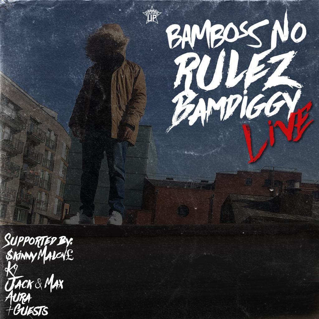 Volyume Up presents... Bamboss - No Rulez Bam