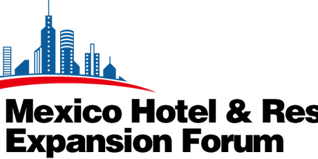 Leisure Partners 4th Mexico Hotel & Resort Expansion Forum boletos