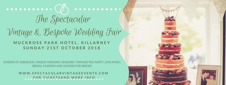 The Spectacular Vintage Wedding Fair Killarney