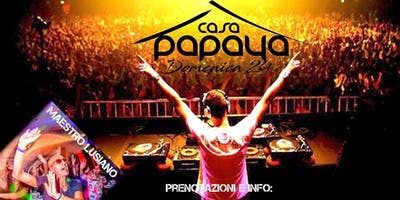 Domenica 24 Giugno  Casa Papaya