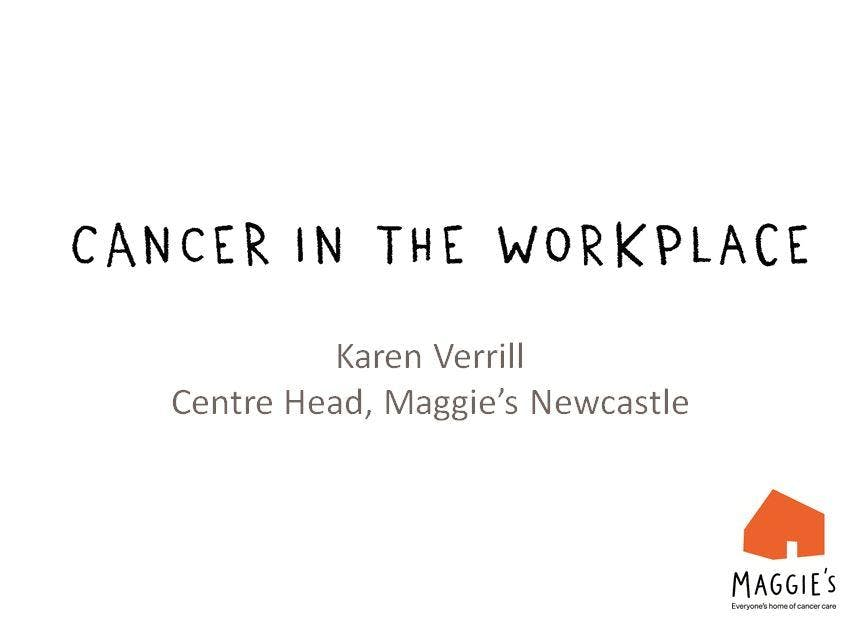Cancer in the workplace - Maggie's Newcastle