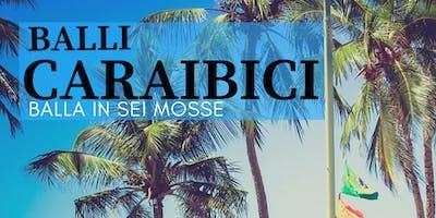Workshop Gratuito | Balla in 6 mosse i balli Caraibici