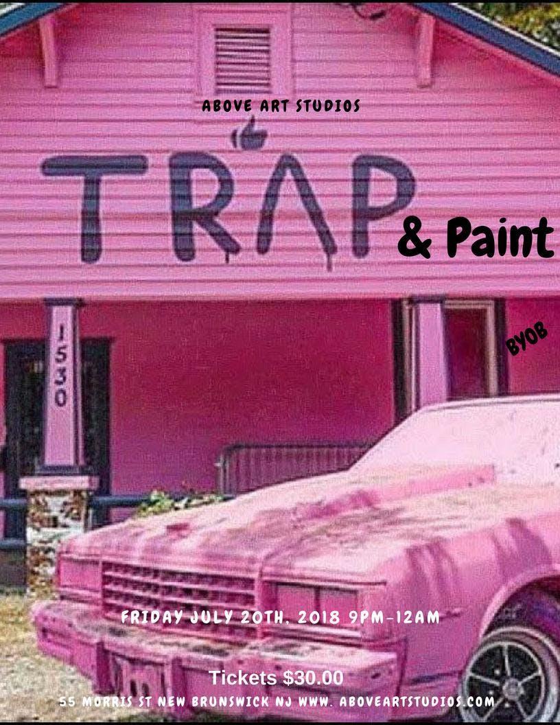 Trap & Paint (Paint & Sip Party)