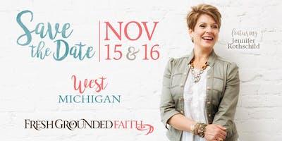 Fresh Grounded Faith - West Michigan - Nov 15-16, 2019