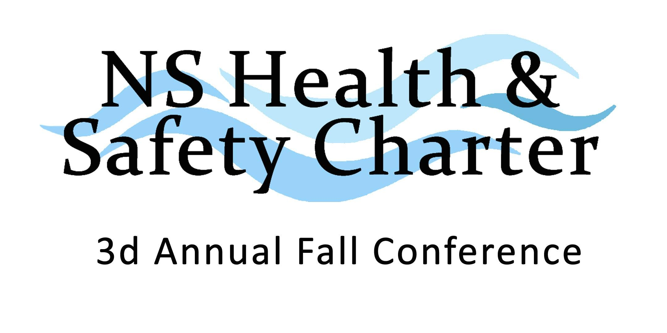 NS Health & Safety Charter 3d Annual Fall Con