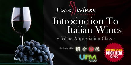 (Last 4 Seats) Introduction To Italian Wines Class tickets