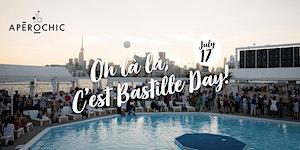 ApéroChic Bastille Day 2018 @Cabana Pool