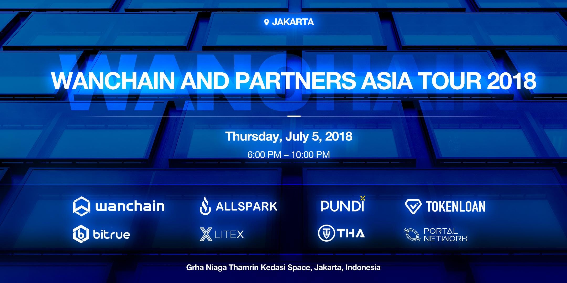 Cryptocurrency &amp Blockchain 2.0 WANCHAIN AND PARTNERS COMING TO JAKARTA