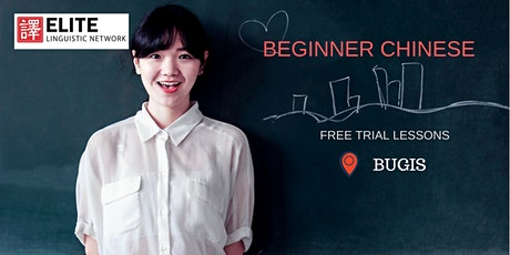 Conversational Chinese (Beginner Mandarin) Trial Lesson @ BUGIS tickets