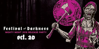 Festival of Darkness 2018: Nighty Night Release Party