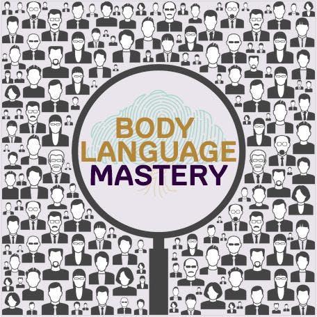 Body Language Mastery - Communication Skills