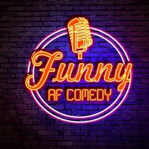Funny AF Comedy @ Laughter Lounge