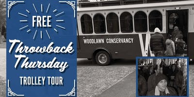 Throwback Thursday Free Trolley Tour at Woodlawn Cemetery