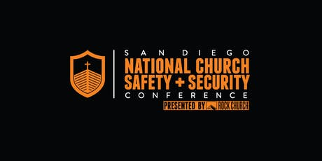 San Diego National Church Safety + Security Conference- 9th Annual tickets