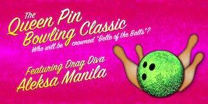 Queen Pin Bowling Classic