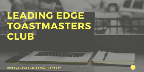 Improve Your Public Speaking - Leading Edge Toastmasters (Guest Welcome!) tickets