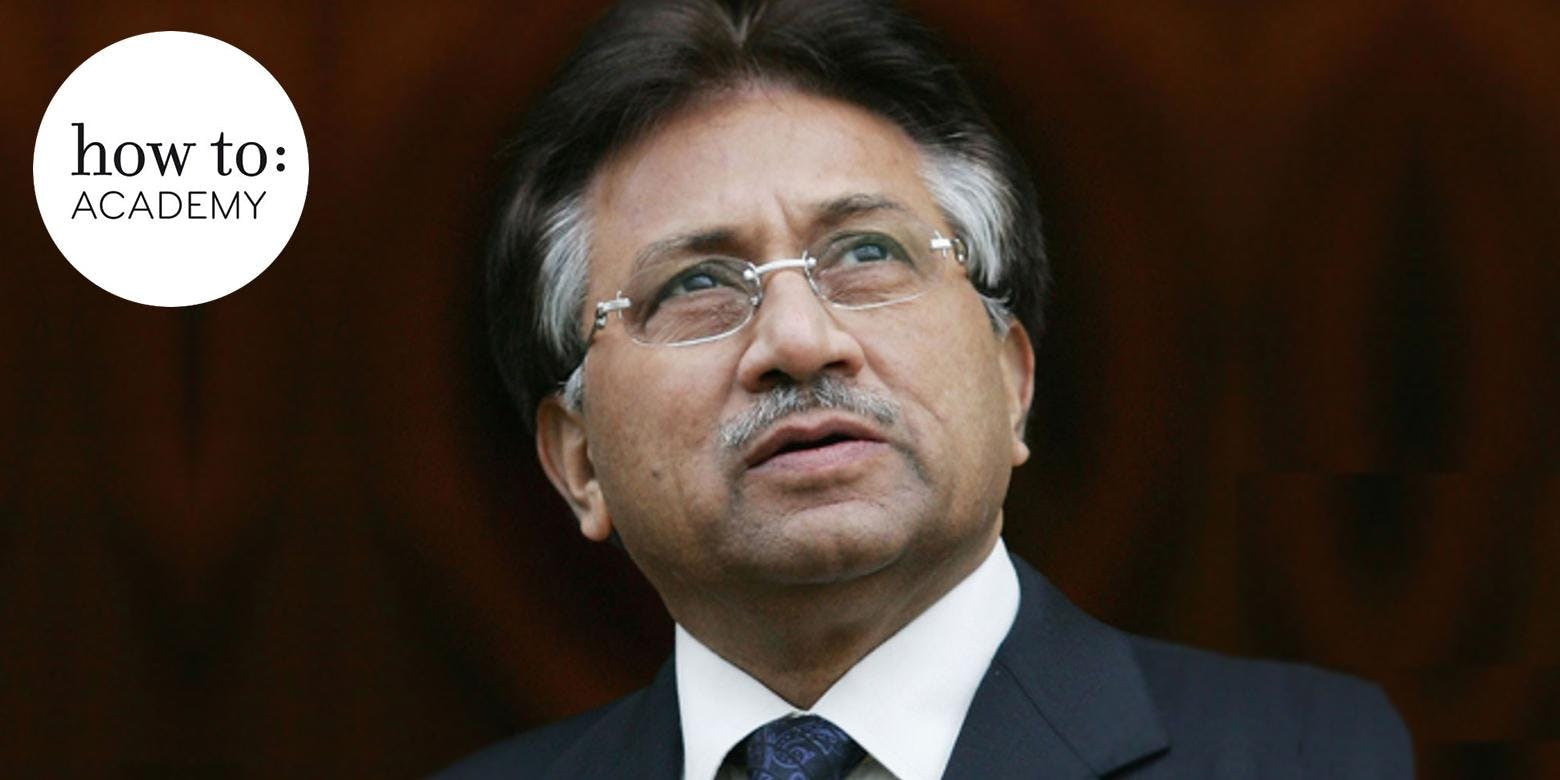 how to: An Evening with former President of Pakistan General Musharraf in conversation with Yalda Hakim.