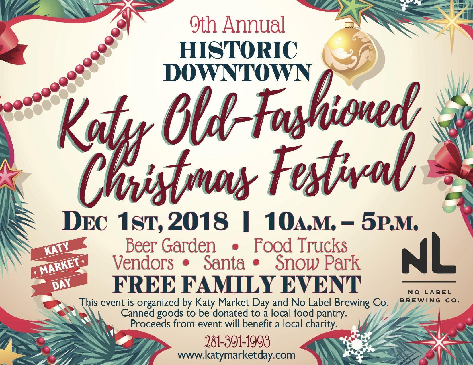 Katy Old-Fashioned Christmas Festival - 9th Annual - 1 DEC 2018