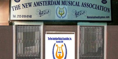 DISCOVER the NEW AMSTERDAM MUSICAL ASSOC (NAMA ) - ! A World Renowned Attraction!