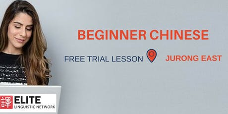 Conversational Chinese (Beginner Mandarin) Trial Lesson @ JURONG EAST tickets