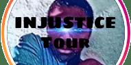 INJUSTICE TOUR