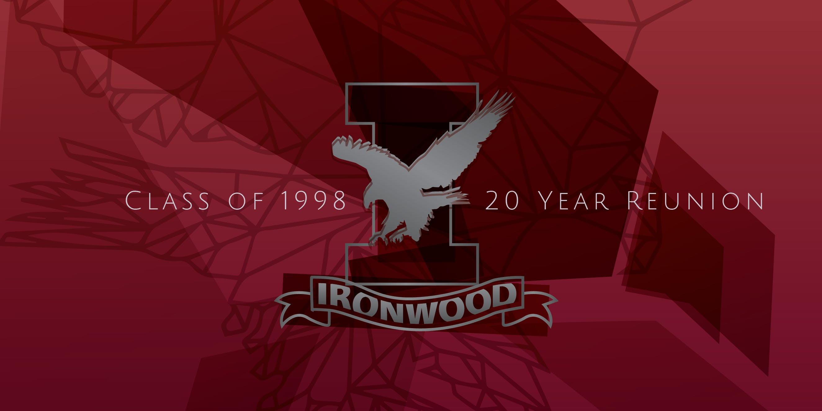 Ironwood High School Class of 1998 20 Year Reunion
